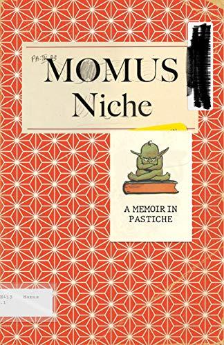 Niche: A Memoir in Pastiche (English Edition)