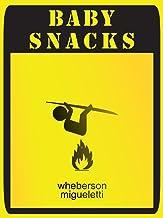 Baby snacks (English Edition)