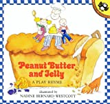 Peanut Butter and Jelly: A Play Rhyme (Picture Puffin Books)