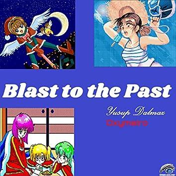 Blast to the Past