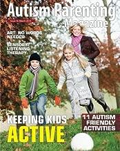Autism Parenting Magazine Issue 16: Keeping Kids Active (Volume 16)