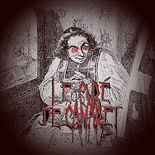 Le Curé de Camaret (feat. Drim & Guizonde) [Explicit]