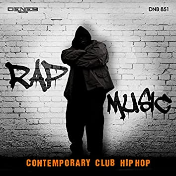 Rap Music (Contemporary Club Hip Hop)