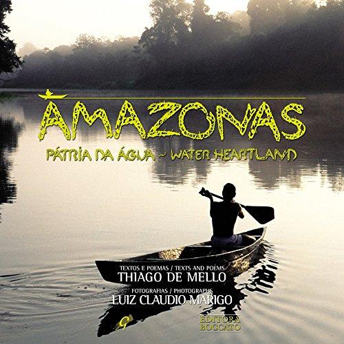 Amazonas - Patria Da Agua / Water Heartland