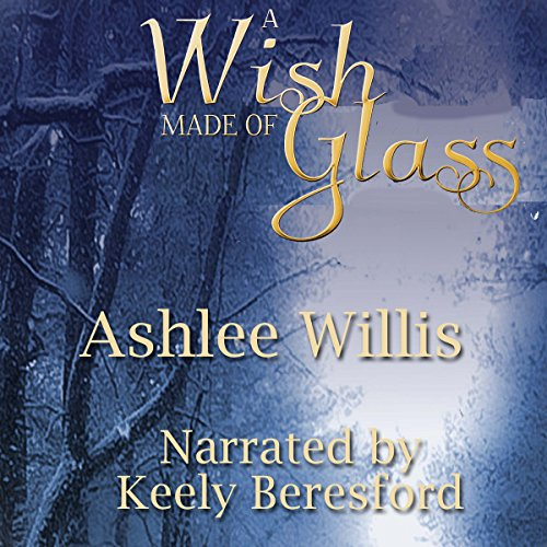 A Wish Made of Glass audiobook cover art