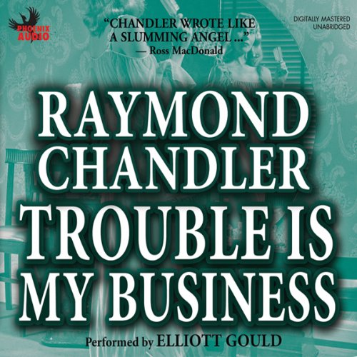Trouble Is My Business audiobook cover art