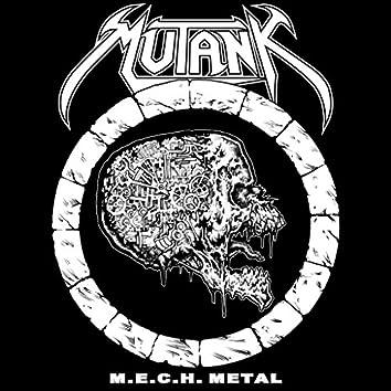 M.E.C.H. Metal