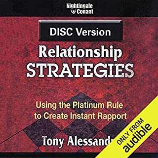 DISC Relationship Strategies                   By:                                                                                                                                 Dr. Tony Alessandra                           Length: 5 hrs and 51 mins     45 ratings     Overall 4.6