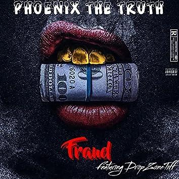 Fraud (feat. DropZoneTiff)