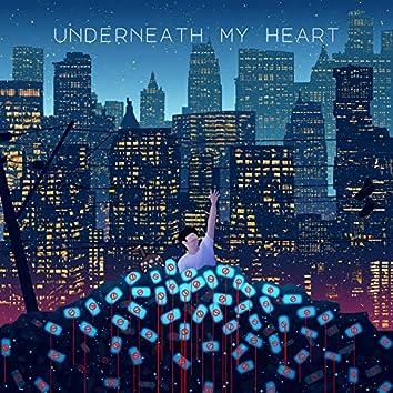Underneath My Heart