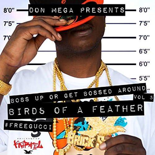 Don Mega & Gucci Mane