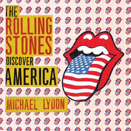 The Rolling Stones Discover America audiobook cover art