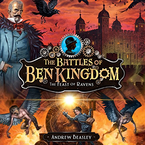 The Battles of Ben Kingdom: The Feast of the Ravens audiobook cover art