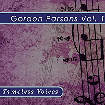 Gordon Parsons - the Vintage Years, Vol. 1