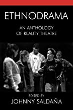 Ethnodrama: An Anthology of Reality Theatre: 4 (Crossroads in Qualitative Inquiry)