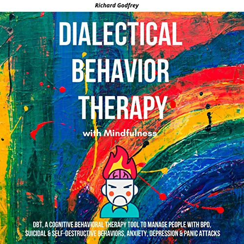 Dialectical Behavior Therapy with Mindfulness cover art