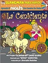 La Cenicienta: Nivel 1: Aprende Ingles Con Cuentos de Hadas (Slangman Para Ninos: Nivel 1) (Spanish Edition) by David Burke (2006-11-01)