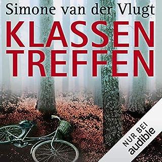 Klassentreffen                   Autor:                                                                                                                                 Simone van der Vlugt                               Sprecher:                                                                                                                                 Tanja Geke                      Spieldauer: 9 Std. und 32 Min.     1.585 Bewertungen     Gesamt 3,9