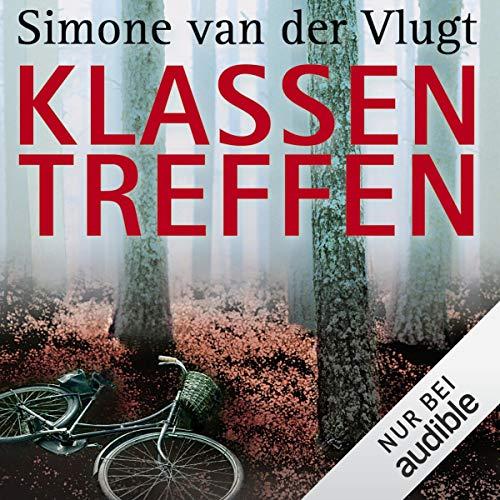 Klassentreffen                   Autor:                                                                                                                                 Simone van der Vlugt                               Sprecher:                                                                                                                                 Tanja Geke                      Spieldauer: 9 Std. und 32 Min.     1.582 Bewertungen     Gesamt 3,9