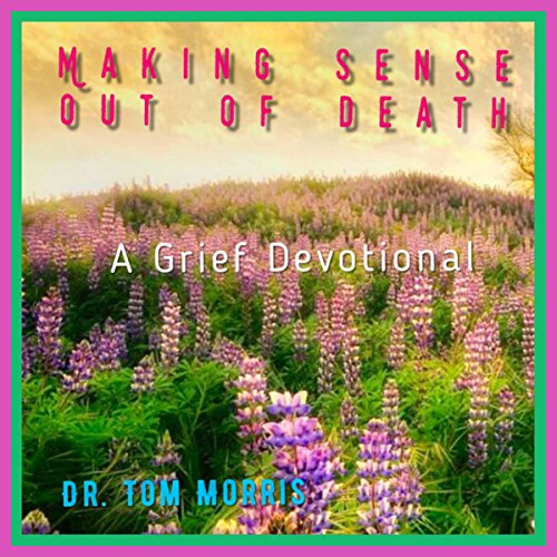 Making Sense Out of Death audiobook cover art