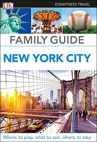 DK Eyewitness Family Guide New York City (Travel Guide)