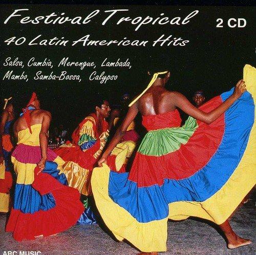 Festival Tropical:40 Latin am