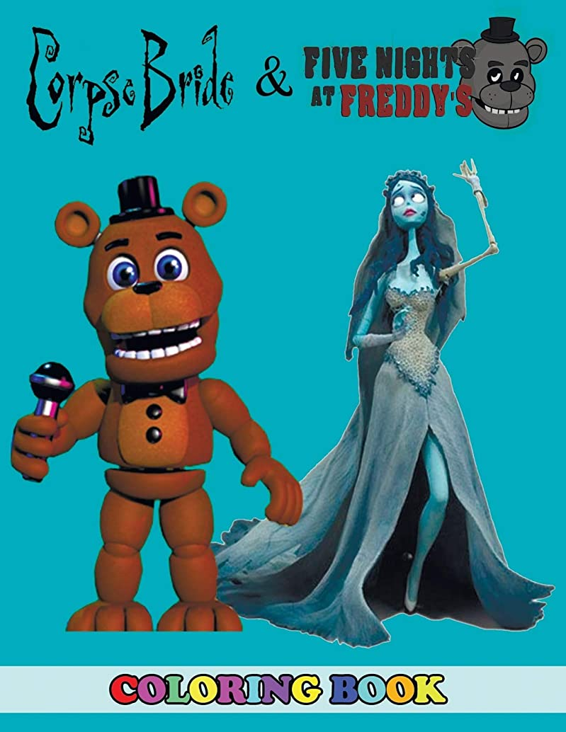 ターゲット満足できるお祝いCorpse Bride and Five Nights at Freddy's Coloring Book: 2 in 1 Coloring Book for Kids and Adults, Activity Book, Great Starter Book for Children with Fun, Easy, and Relaxing Coloring Pages