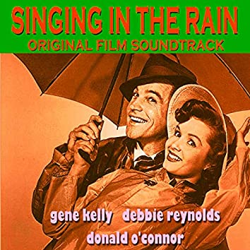 Singing in the Rain (Original Film Soundtrack)