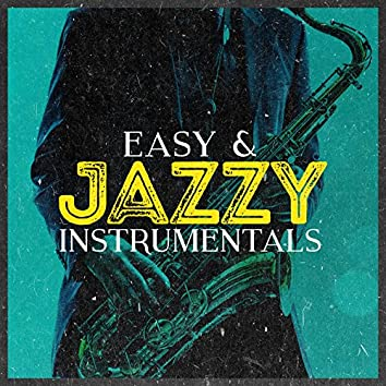 Easy & Jazzy Instrumentals