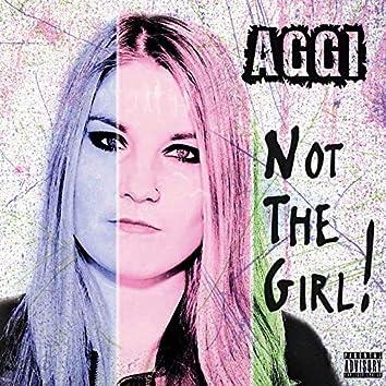 Not the Girl!