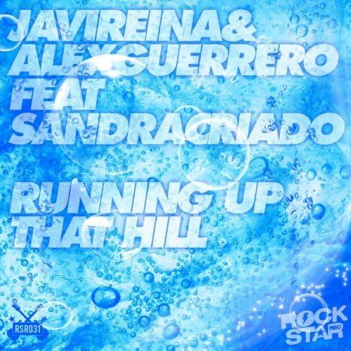 Javi Reina, Alex Guerrero feat. Sandra Criado