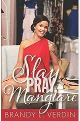 Slay, Pray, Mangiare Paperback