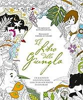 Il libro della giungla. Colouring book. Con poster