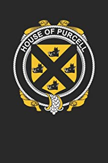 House of Purcell: Purcell Coat of Arms and Family Crest Notebook Journal (6 x 9 - 100 pages)