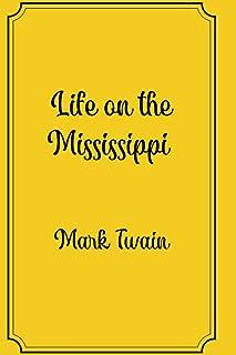 Life on the Mississippi: Premium Edition