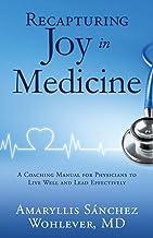 Recapturing Joy in Medicine