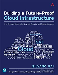 Building a Future-Proof Cloud Infrastructure: A Unified Architecture for Network, Security, and Storage Services (English ...