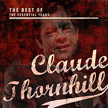 Best of the Essential Years: Claude Thornhill