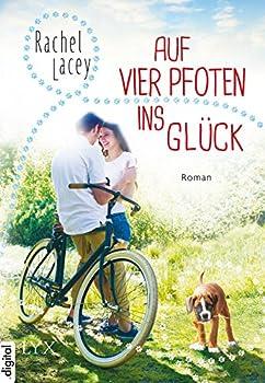 Auf vier Pfoten ins Glück  Love to the rescue 2   German Edition
