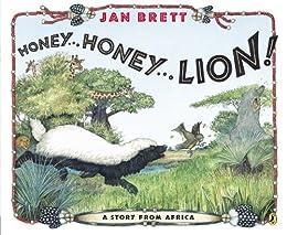 Honey... Honey... Lion! (Rise and Shine) by [Jan Brett]