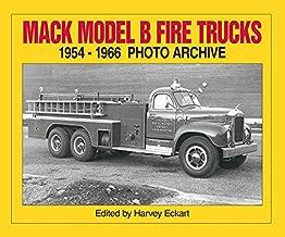 Mack Model B Fire Trucks, 1954-1966 Photo Archive (Photo Archive Series)