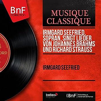 Irmgard Seefried, Sopran, singt Lieder von Johannes Brahms und Richard Strauss (Mono Version)