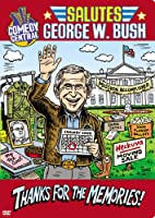 Comedy Central Salutes George W Bush [DVD] [Import]