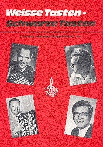 Weisse Tasten schwarze Tasten: 9 beliebte Akkordeon-Kompositionen