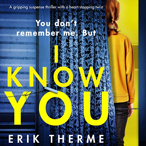 『I Know You: A Gripping Suspense Thriller with a Heart-Stopping Twist』のカバーアート