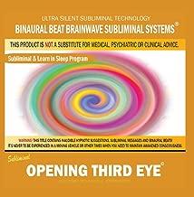 Opening Third Eye: Combination of Subliminal & Learning While Sleeping Program Positive Affirmations, Isochronic Tones & Binaural Beats
