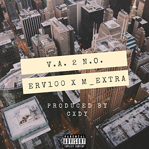 V.A. 2 N.O. (feat. M_extra) [Explicit]