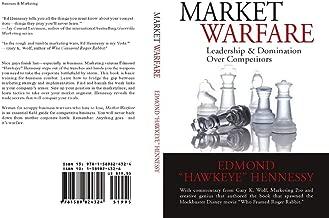 Market Warfare: Leadership & Domination Over Competitors: Basic Training for Business Combat (English Edition)