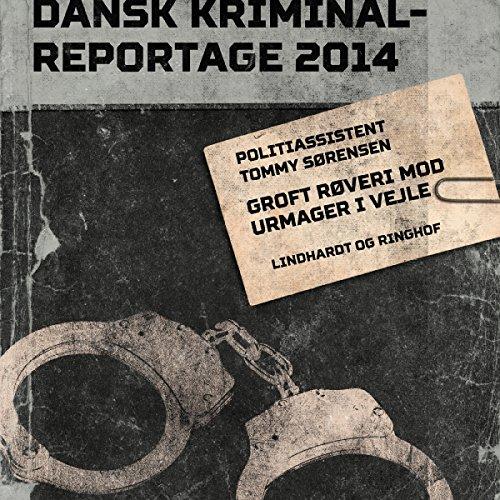 Groft røveri mod urmager i Vejle audiobook cover art