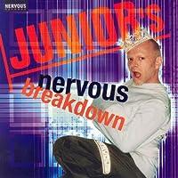 Junior's Nervous Breakdown by Junior Vasquez (2001-06-05)